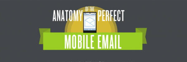Anatomy of a Perfect Mobile Email